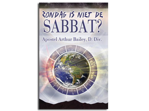 Zondag Is Niet De Sabbat?: Sunday Is Not The Sabbath? (Dutch)