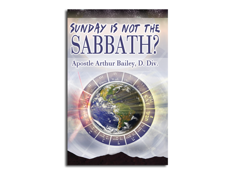 Sunday is Not The Sabbath? (BOOK)