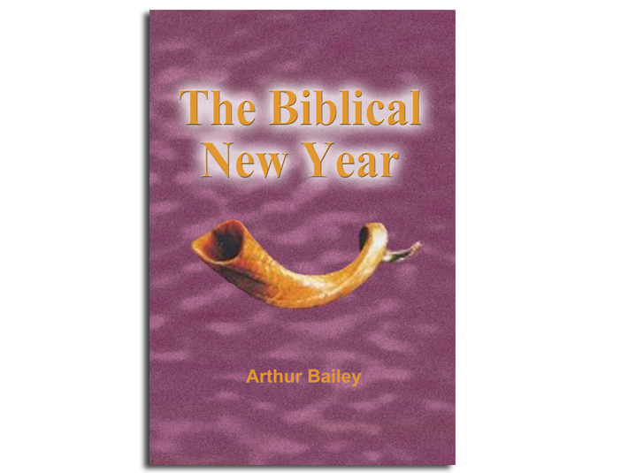 The Biblical New Year – Arthur Bailey Ministries