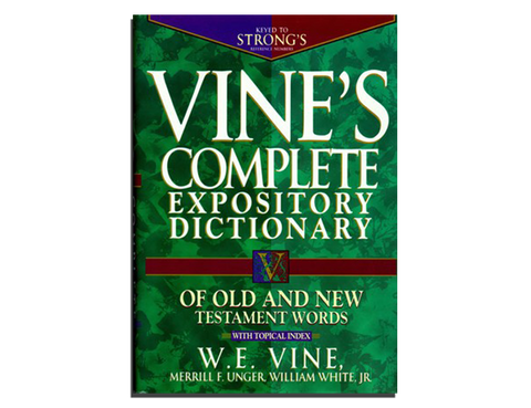 Vine's Complete Expository Dictionary (BOOK)