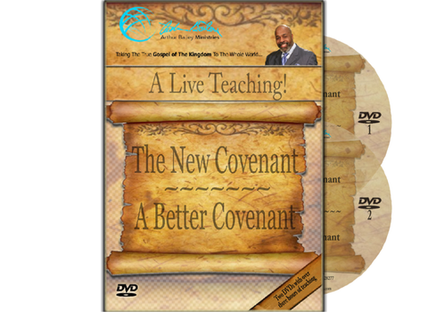 The New Covenant - A Better Covenant