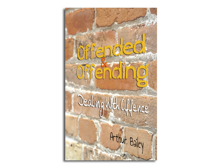 Offended & Offending: Dealing With Offence