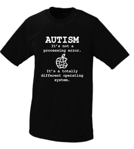 Autism, Its Not  Processing Error, Its A Totally Different Operating System (Apple Parody) T shirt