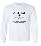 Autism They May Laugh At Me Because I'm Different Tshirt