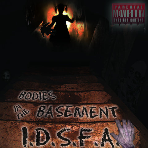 I.D.S.F.A. Bodies In The Basement CD Hard Copy