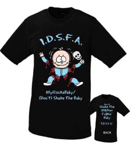 I.D.S.F.A. Shake The Baby Tshirt