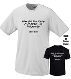 How Do You Keep A Moron In Suspense Tshirt
