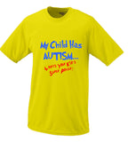 My Kid Has Autism Whats Your Kids Super Power T shirt