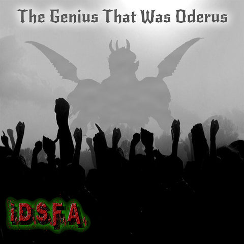 I.D.S.F.A. The Genius That Was Oderus Single CD Hard Copy LIMITED EDITION AUTOGRAPHED