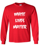White Lives Matter  (Parody) T shirt