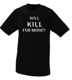 Will Kill For Money