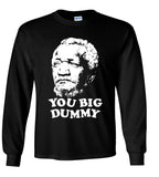 """You Big Dummy"" Fred Sanford (Redd Foxx Tribute T shirt)"