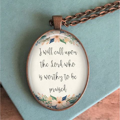 I will call upon the Lord Necklace