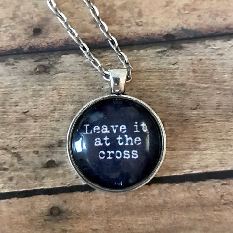 Leave It At the Cross Necklace