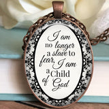 I am no longer a slave to fear Necklace