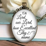 Oh Lord, Our Lord how Excellent Necklace