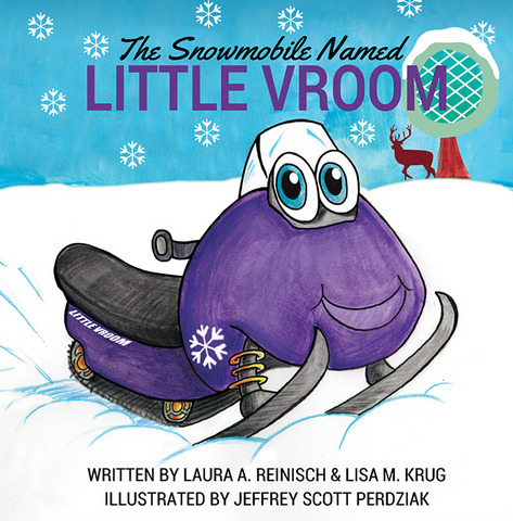 Children's Book - The Snowmobile Named Little Vroom