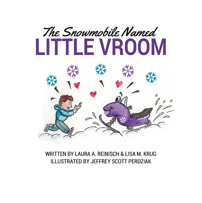 snowmobile named little vroom snowmobaby raising riders made in usa usa made kids book