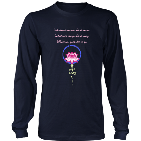 Whatever Comes Long Sleeve