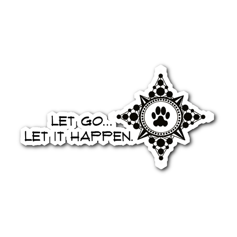 Let Go... Sticker