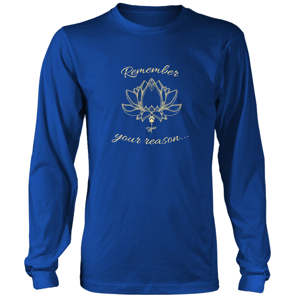 Ladies Remember Your Reason Dark Long Sleeve