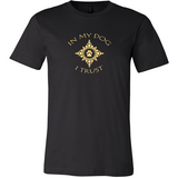 Men's In My Dog I Trust Dark Tee