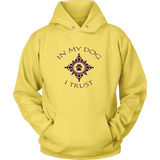Men's In My Dog I Trust Hoodie