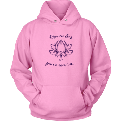 Ladies Remember Your Reason Hoodie