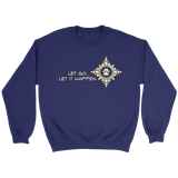 Mens Let go...Let it Happen Dark Crew Sweatshirt