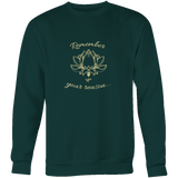 Ladies Remember Your Reason Dark Sweatshirt