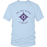 Men's In My Dog I Trust Tee