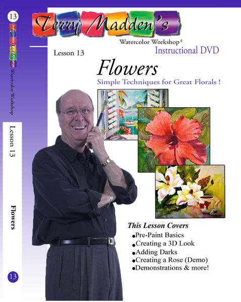 Terry Madden's Lesson 13 - Flowers