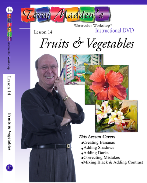 Terry Madden's Lesson 14 - Fruits & Vegetables