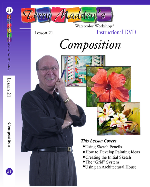 Terry Madden's Lesson 21 - Composition