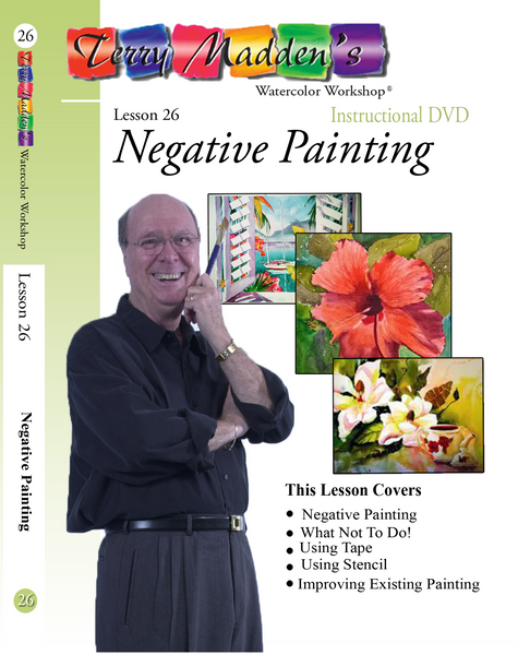Terry Madden's Lesson 26 - Negative Painting