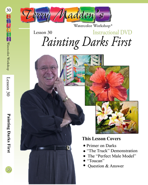 Terry Madden's Lesson 30 - Painting Darks First