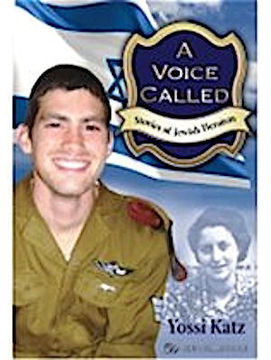 A Voice Called. Stories of Jewish Heroism (Paperback)