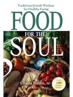 Food For the Soul. Traditional Jewish Wisdom for Healthy Eating (Paperback)