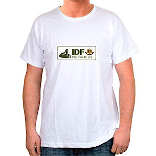 IDF We Salute You T-Shirt (Choice of Colors)