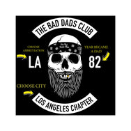 Custom Bad Dads Chapter T Shirt (Your City and Year You Became a Dad) - THE BAD DADS CLUB