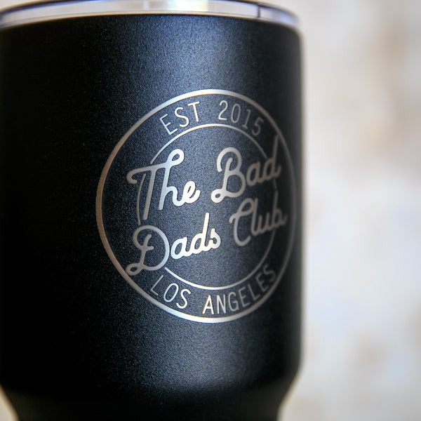 NEW BAD DADS 30oz TUMBLER