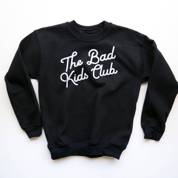 """THE BAD KIDS CLUB"" CREW SWEATSHIRT (BLACK)"