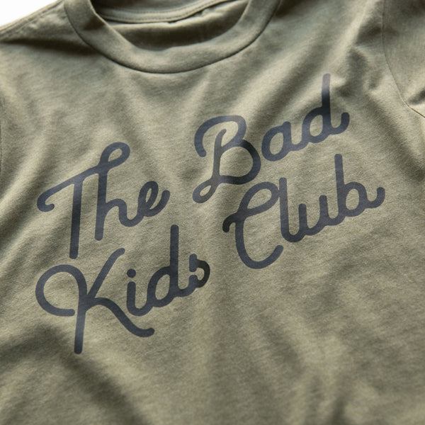 """The Bad Kids Club"" ARMY GREEN LOGO TEE"