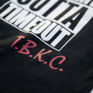 BAD KIDS STRAIGHT OUTTA TIMEOUT T-SHIRT- BLACK