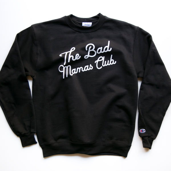 """The Bad Mamas Club"" x CHAMPION Sweatshirt (BLACK)"