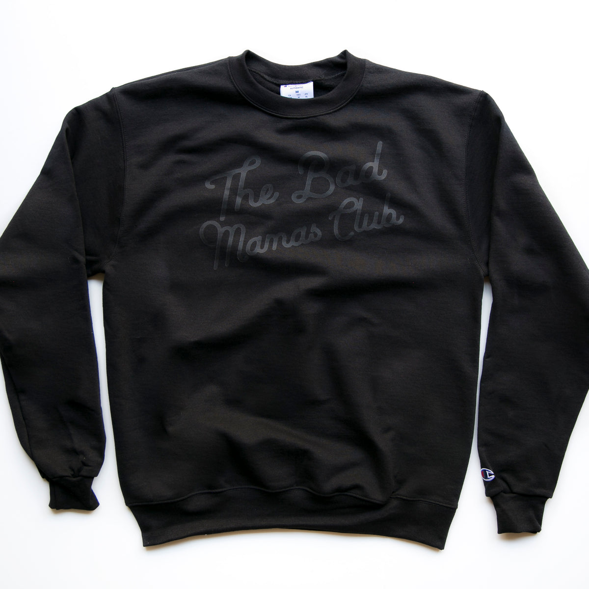 """The Bad Mamas Club"" x CHAMPION BLACKOUT Sweatshirt"