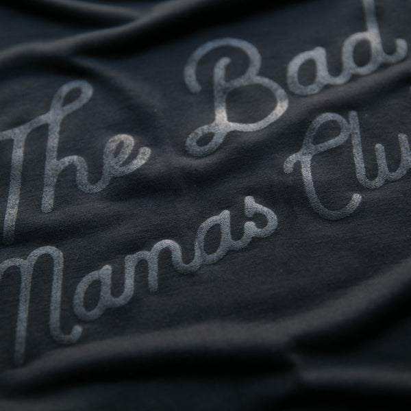 """THE BAD MAMAS CLUB"" BLACKOUT TEE"