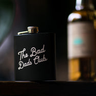 The Bad Dad's Hip Flask - THE BAD DADS CLUB