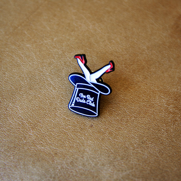 BAD DADS TOP HAT PIN - THE BAD DADS CLUB