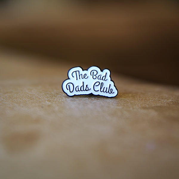 BAD DADS LOGO PIN - THE BAD DADS CLUB